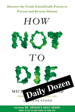 How Not to Die: Daily Dozen