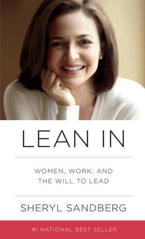 Lean In: Women, Work, and the Will to Lead