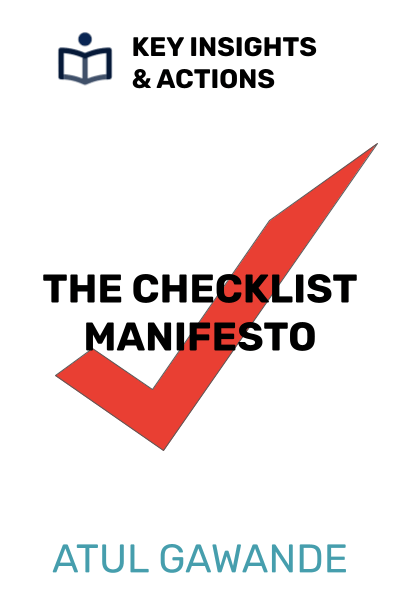 The Checklist Manifesto: How to Get Things Right