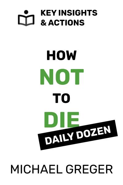 How Not to Die: Daily Dozen