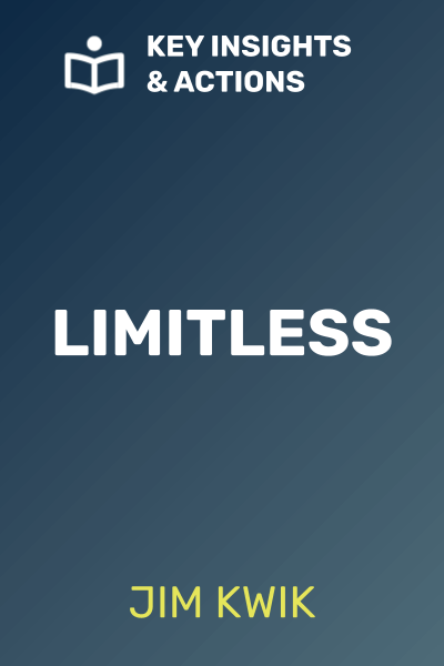 Limitless: Core Techniques to Improve Performance, Productivity, and Focus